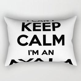 I cant keep calm I am an AYALA Rectangular Pillow