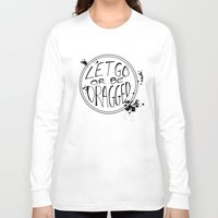 let it go Long Sleeve T-shirts featuring Let Go by Emily Brand