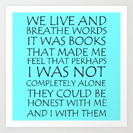 We Live And Breathe Words Art Print