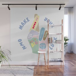 Make your own luck, inspirational hand Wall Mural