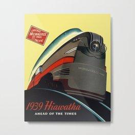 1939 Hiawatha Metal Print