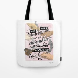 We Hold These Truths (pink) Tote Bag