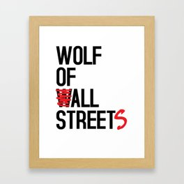 Wolf of All Streets Framed Art Print