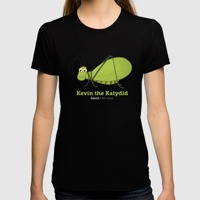 Kevin the Katydid T-shirt