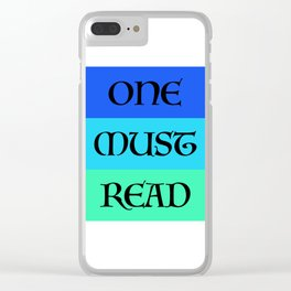 ONE MUST READ Clear iPhone Case