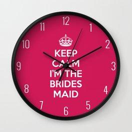 Keep Calm Bridesmaid Quote Wall Clock