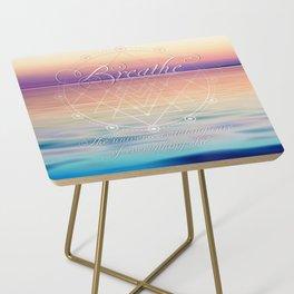 Breathe - Reminder Affirmation Mindful Quote Side Table