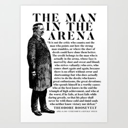 Theodore Roosevelt 'Man In The Arena' Powerful Motivational Speech  Art Print