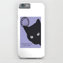Time Spent with a Cat iPhone Case