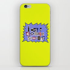 I was a collage student iPhone & iPod Skin