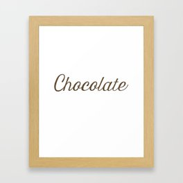 Chocolate Script Framed Art Print