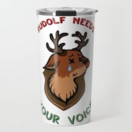 Rudolf needs your voice! Travel Mug