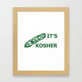 It's kosher Framed Art Print