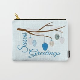 Seaons Greetings With Pine Cones Carry-All Pouch