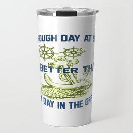 ROUGH DAY AT SEA Travel Mug