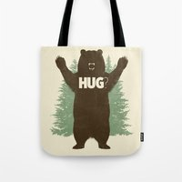bear Tote Bags featuring Bear Hug? by Fanboy30