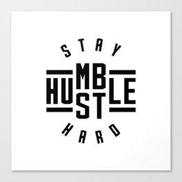 Stay Humble Hustle Hard v2 Canvas Print