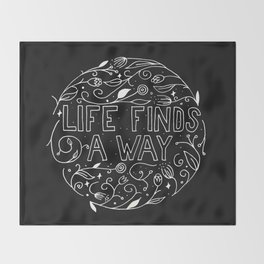 Life Finds a Way Throw Blanket