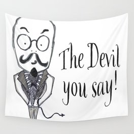 The Devil You Say! Wall Tapestry