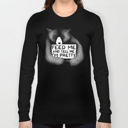 Feed Me And Tell Me I'm Pretty Bear (black) Long Sleeve T-shirt
