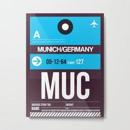 MUC Munich Luggage Tag 1 Metal Print