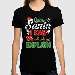 Dear Santa I Can Explain Funny Family Christmas Gift T-shirt
