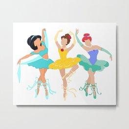 My Favorite Ballerina Princesses Metal Print