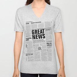 The Good Times Vol. 1, No. 1 / Newspaper with only good news Unisex V-Neck