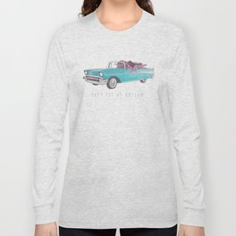 The See Us Rollin' Long Sleeve T-shirt