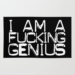 I AM A FUCKING GENIUS Rug