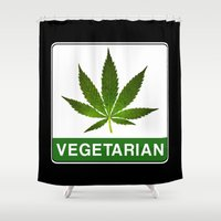 vegetarian Shower Curtains featuring VEGETARIAN Weed by Spyck