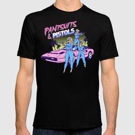 Pantsuits & Pistols T-shirt