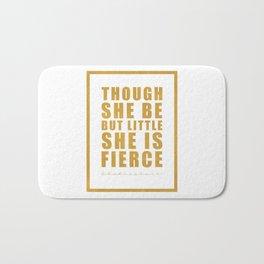 Though she be but little she is fierce. Shakespeare Bath Mat