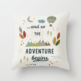 ...and so the adventure begins Throw Pillow