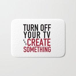 Turn off your TV & Create Something Bath Mat