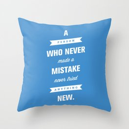 Never Tried Anything New Throw Pillow