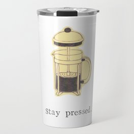 Stay Pressed Travel Mug