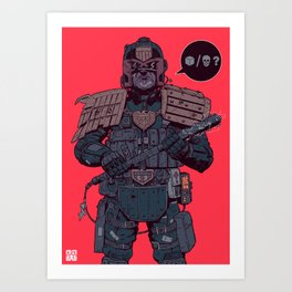 Your choice creep! Art Print