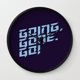 Going, Gone. Go! Wall Clock