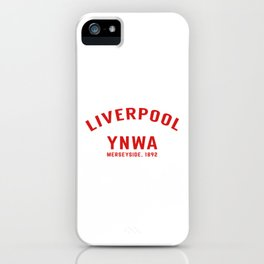Liverpool tshirt | You'll Never Walk Alone | YNWA shirt | Premier league team iPhone Case