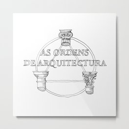 architecture orders Metal Print