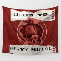 heavy metal Wall Tapestries featuring Listen to Heavy Metal by Kayla Danielle