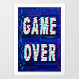 Game Over Glitch Text Distorted Art Print