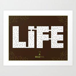 Life's a maze Art Print
