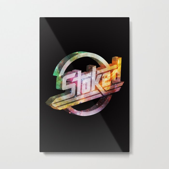 Stoked Cosmos Metal Print