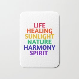 LIFE HEALING SUNLIGHT NATURE HARMONY SPIRIT - RAINBOW Bath Mat
