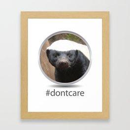 OS XI Honey Badger #dontcare Framed Art Print