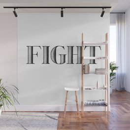 FIGHT Wall Mural