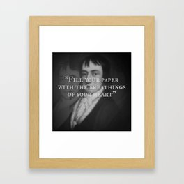 William Wordsworth - Fill Your Paper With Breathings of Your Heart Framed Art Print