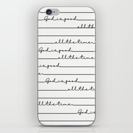 God Is Good All the Time iPhone Skin